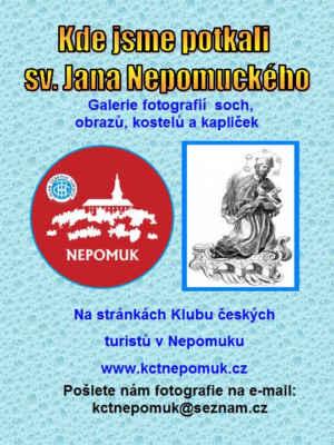 Klub českých turistů v Nepomuku vytvořil na svých webových stránkách fotogalerii Kde jsme potkali sv. Jana Nepomuckého - jsou do ní vkládány fotografie, které nafotili turisté, přátelé při svých cestách po Česku a i v zahraničí. Bylo do ní vloženo od roku 2010 více jak 10.000 fotografií. Z důvodu nepřehlednosti jsme v roce 2019 vytvořili speciální mapu svatojánských památek.